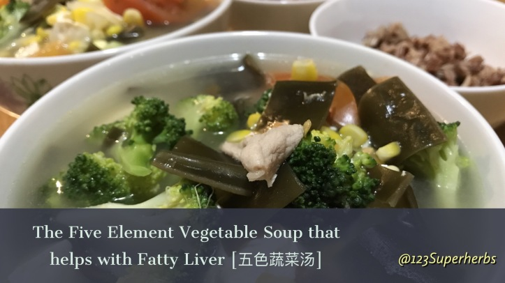 The Five Element Vegetable Soup that helps with Fatty Liver [五色蔬菜汤]