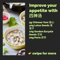 Improved your appetite with Si Shen Tang [四神汤]